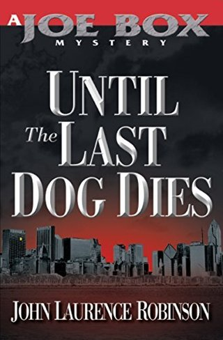 Until the Last Dog Dies